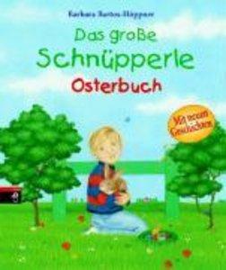 Das große Schnüpperle Osterbuch