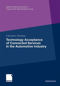 Technology Acceptance of Connected Services in the Automotive In