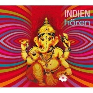 Indien hören - Das Indien-Hörbuch
