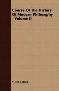 Course Of The History Of Modern Philosophy - Volume II