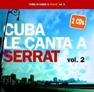 Cuba Le Canta A Serrat Vol.2