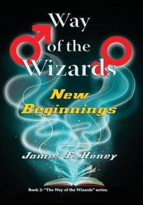 Way of the Wizards New Beginnings