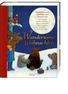 Wundersame Weihnachten. Geschichten und Gedichte