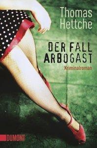 Hettche, T: Fall Arbogast