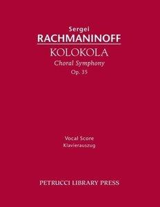 Kolokola, Op. 35: Vocal Score