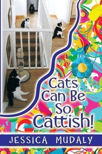 Cats Can Be So Cattish!