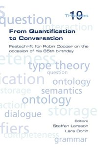 From Quantification to Conversation