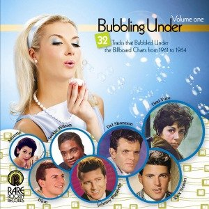 Bubbling Under Vol.1 (1961-1964)