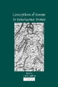 Conceptions of Europe in Renaissance France: Essays in Honour of