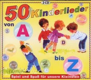 50 Kinderlieder von A-Z