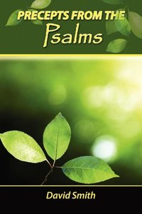 Precepts From the Psalms