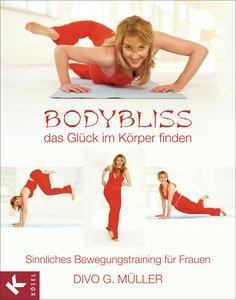 Bodybliss - das Glück im Körper finden