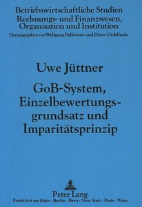GoB-System, Einzelbewertungsgrundsatz und Imparitätsprinzip