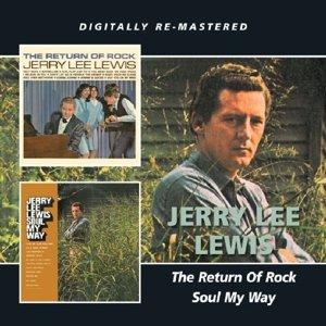 Return Of Rock/Soul My Way