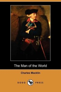 The Man of the World (Dodo Press)