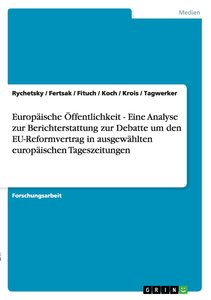 Europäische Öffentlichkeit - Eine Analyse zur Berichterstattung