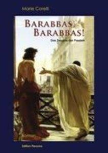 Barabbas, Barabbas!
