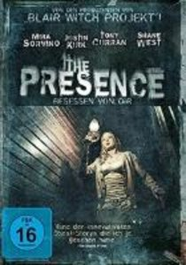 The Presence-Besessen von Dir!