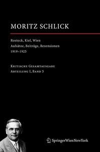 Rostock, Kiel, Wien - Aufsätze, Beiträge, Rezensionen 1919-1925