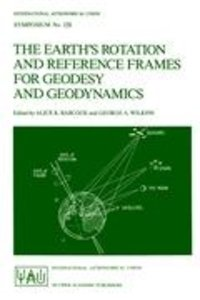 The Earth's Rotation and Reference Frames for Geodesy and Geodyn