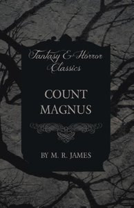 Count Magnus (Fantasy and Horror Classics)