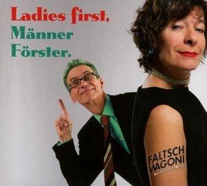 Ladies first,Männer Förster.