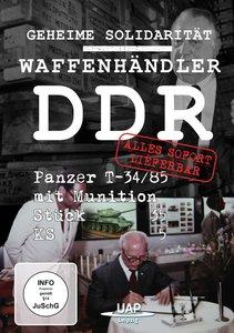 Waffenhändler DDR - Alles sofort lieferbar! - Geheime Solidaritä