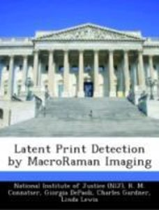 Latent Print Detection by MacroRaman Imaging
