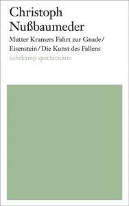Mutter Kramers Fahrt zur Gnade / Eisenstein / Die Kunst des Fall