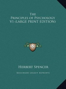 The Principles of Psychology V1 (LARGE PRINT EDITION)