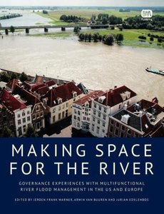 Making Space for the River: Governance Experiences with Multifun