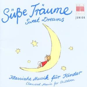 Klassik Für Kinder-Süße Träume