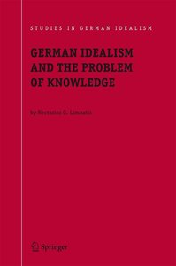 German Idealism and the Problem of Knowledge