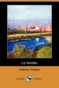 La Vendee (Dodo Press)