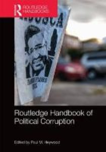 Routledge Handbook of Political Corruption