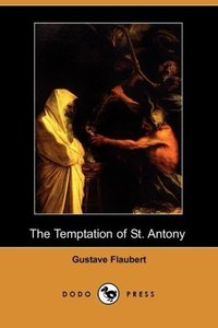 The Temptation of St. Antony (Dodo Press)
