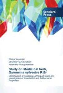 Study on Medicinal herb, Gymnema sylvestre R.Br