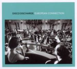 Disco Discharge-European Connection