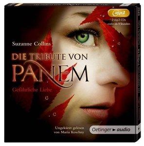 Die Tribute von Panem. Gefährliche Liebe (2 mp3-CD)