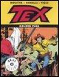 Boselli, M: Tex. Golden pass