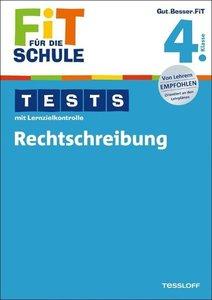 Fit für die Schule: Tests mit Lernzielkontrolle. Rechtschreibung