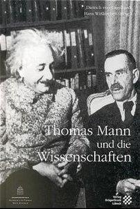 Thomas Mann und die Wissenschaften