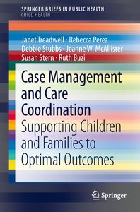 Case Management and Care Coordination in Children's Healthcare