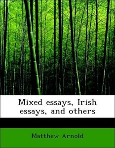 Mixed essays, Irish essays, and others
