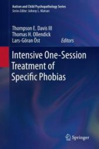 Intensive One-Session Treatment of Specific Phobias