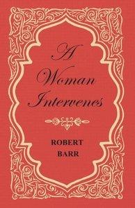 A Woman Intervenes