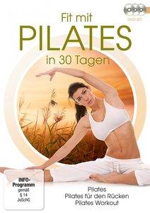 Fit mit Pilates in 30 Tagen