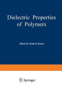 Dielectric Properties of Polymers