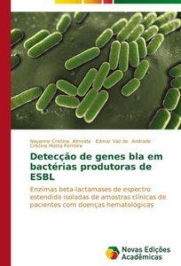 Detecção de genes bla em bactérias produtoras de ESBL