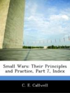 Small Wars: Their Principles and Practice, Part 7, Index